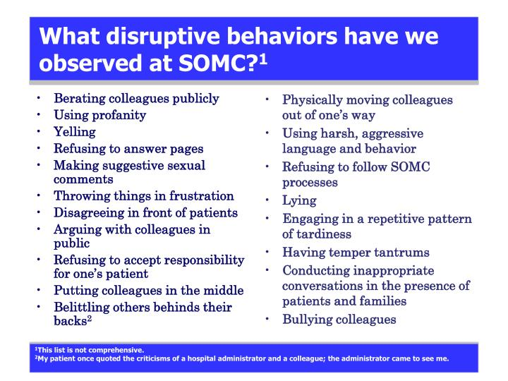 What disruptive behaviors have we observed at somc 1