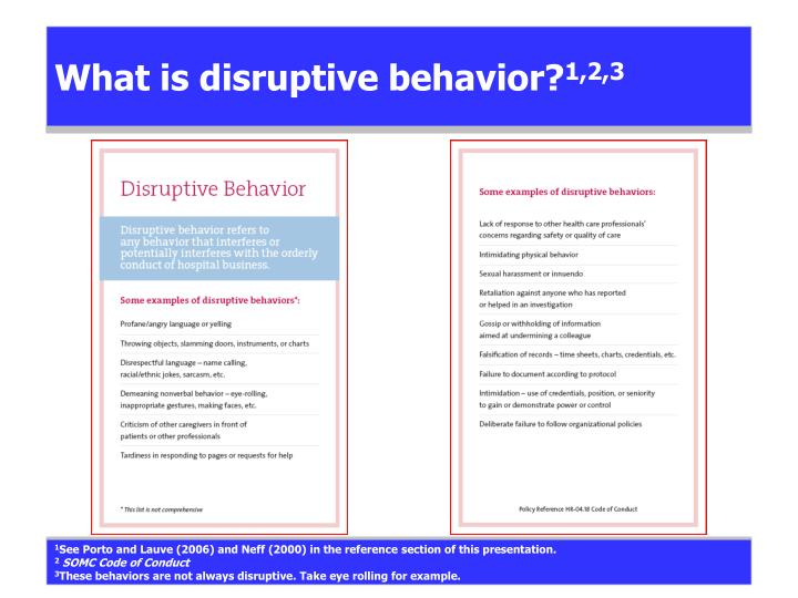 What is disruptive behavior?