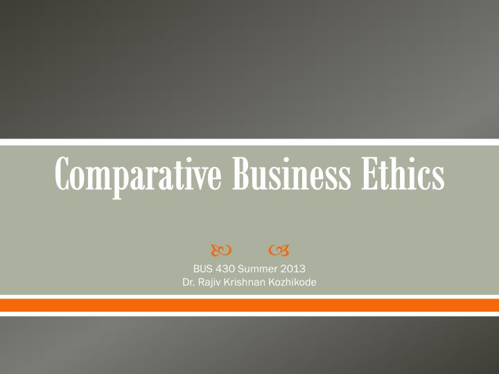 business ethics reflections Towards an ethical wealth of nations: an institutional perspective on the relation between ethical values and national economic prosperity business ethics quarterly, vol 25, issue.