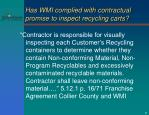 has wmi complied with contractual promise to inspect recycling carts