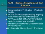payt doubles recycling and cost effective