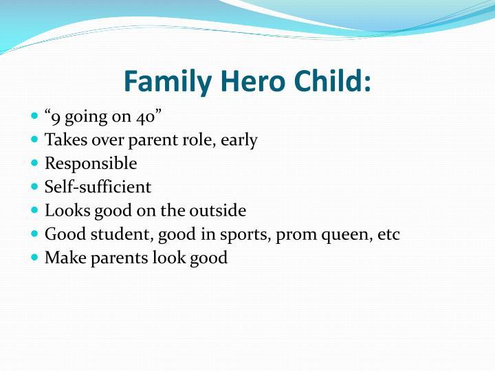 Family Hero Child: