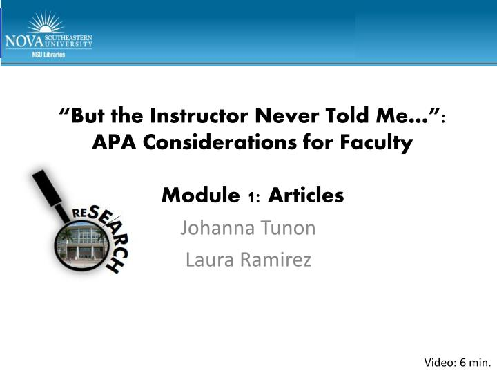 But the instructor never told me apa considerations for faculty module 1 articles