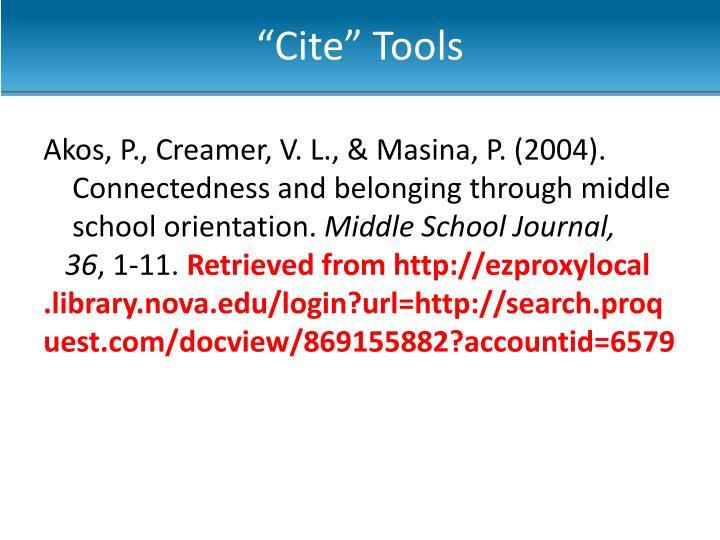 """""""Cite"""" Tools"""