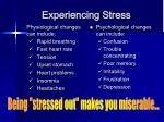 experiencing stress
