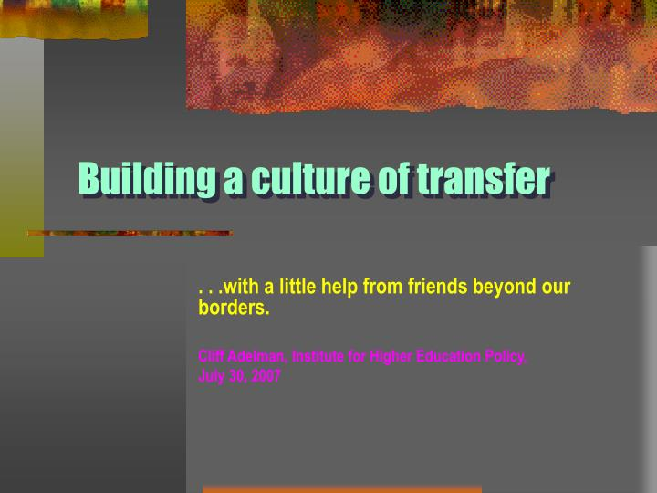 building a culture of transfer n.
