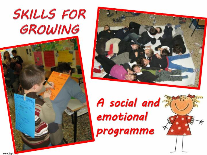 SKILLS FOR GROWING