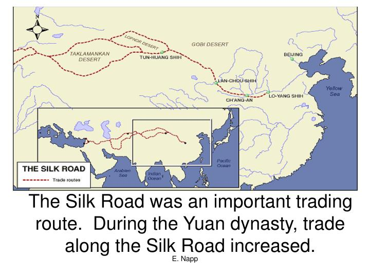 The Silk Road was an important trading