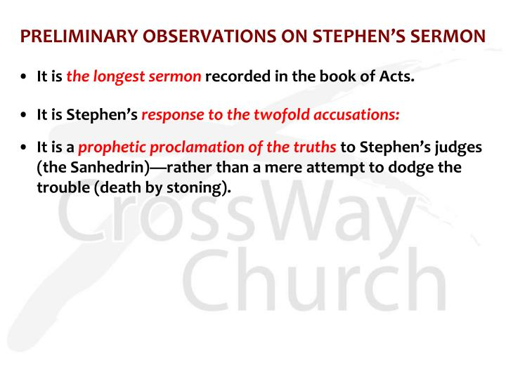 PRELIMINARY OBSERVATIONS ON STEPHEN