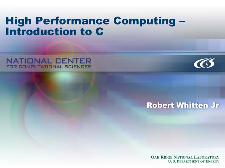 high performance computing introduction to c n.