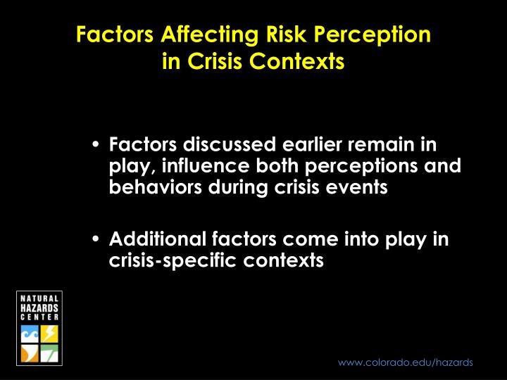 Factors Affecting Risk Perception