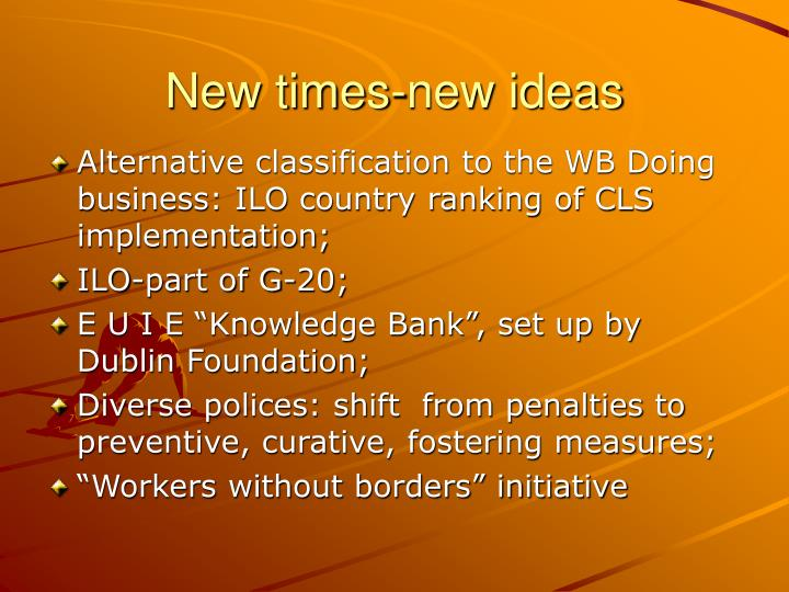 New times-new ideas