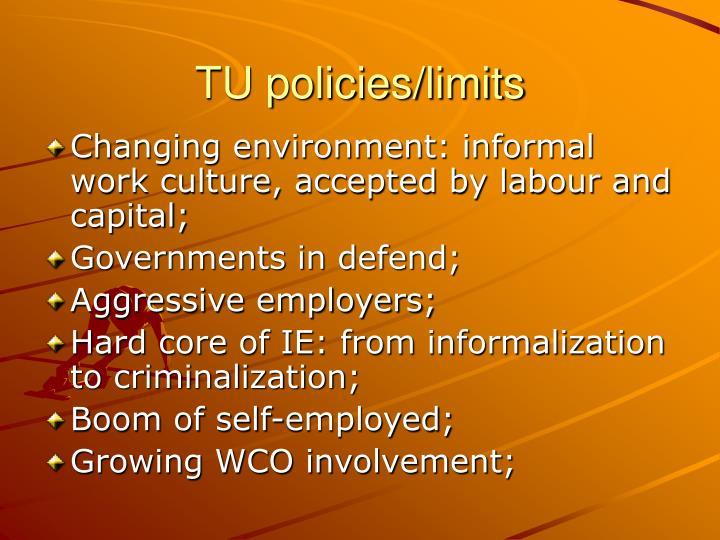 TU policies/limits