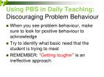 using pbs in daily teaching discouraging problem behaviour