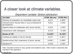 a closer look at climate variables