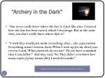 archery in the dark