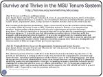 survive and thrive in the msu tenure system http fod msu edu survivethrive about asp