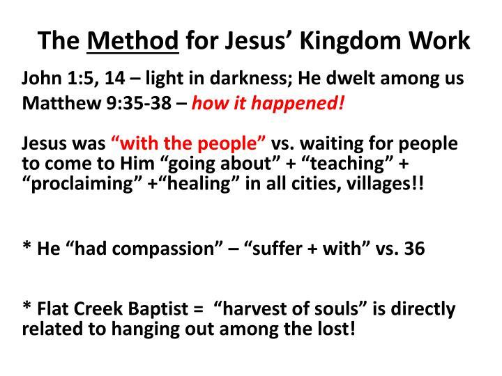The method for jesus kingdom work