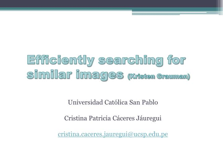 efficiently searching for similar images kristen grauman n.