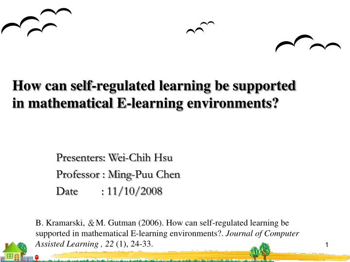 how can self regulated learning be supported in mathematical e learning environments