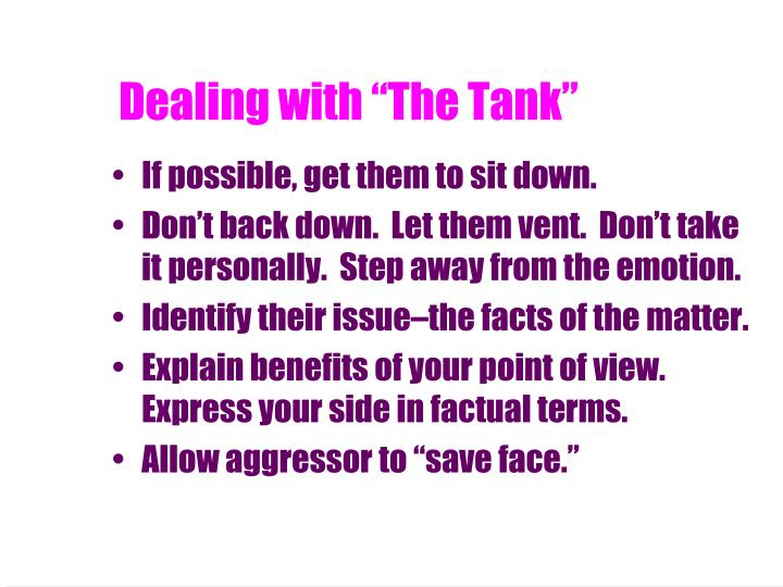"Dealing with ""The Tank"""