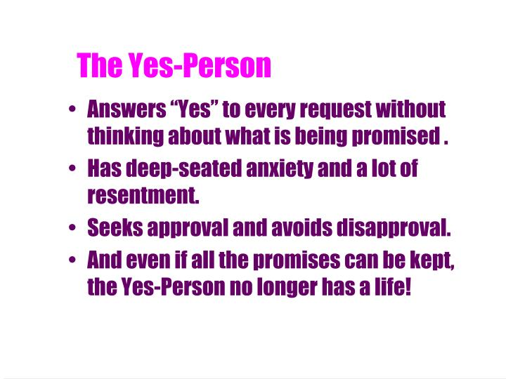 The Yes-Person