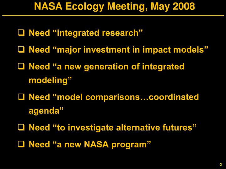 NASA Ecology Meeting, May 2008