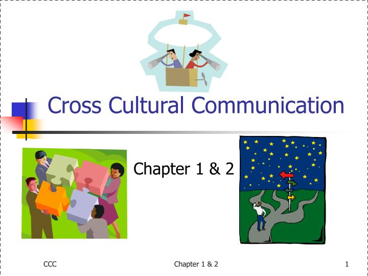 cross cultural communication n.