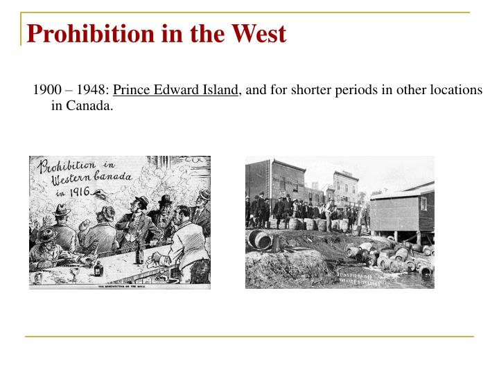 Prohibition in the West