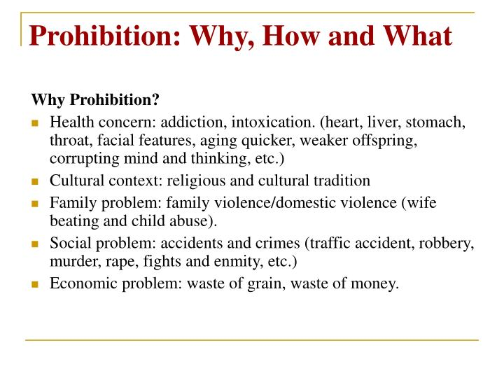 Prohibition why how and what