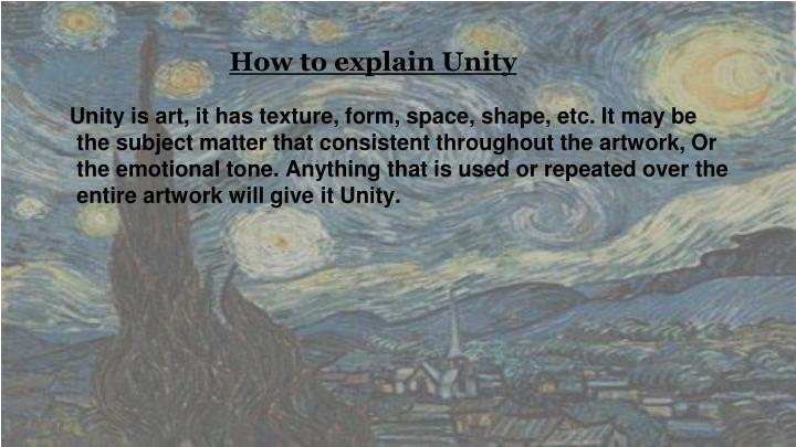 How to explain Unity