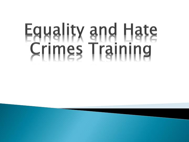 equality and hate crimes training n.