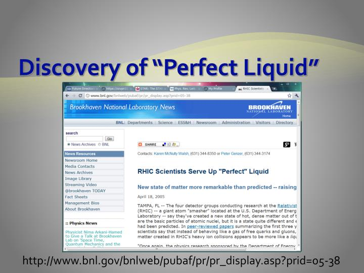 Discovery of perfect liquid