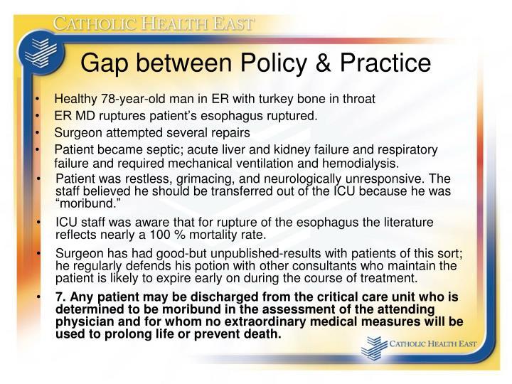 Gap between Policy & Practice
