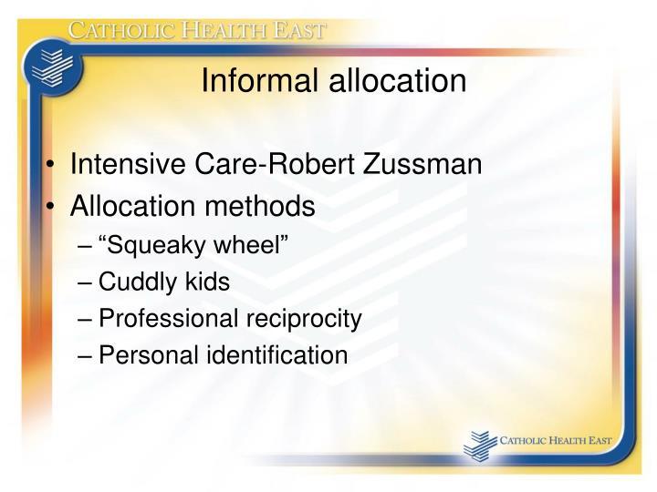 Informal allocation