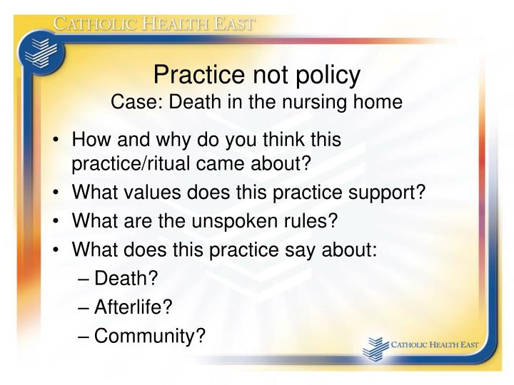 Practice not policy
