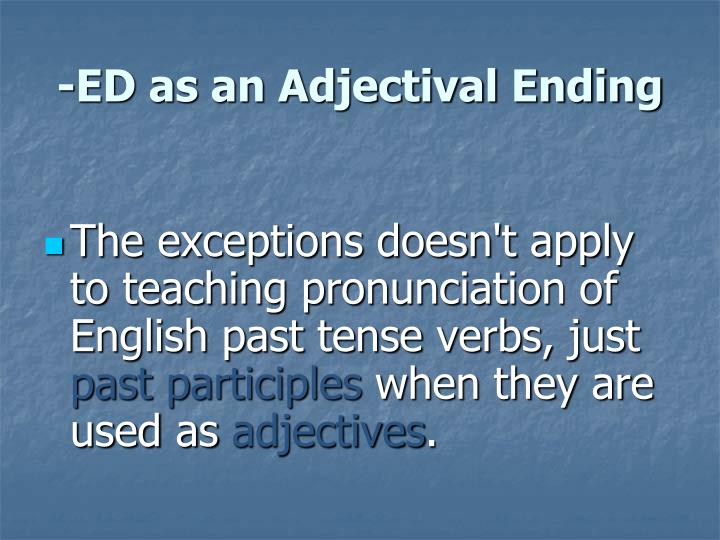 -ED as an Adjectival Ending