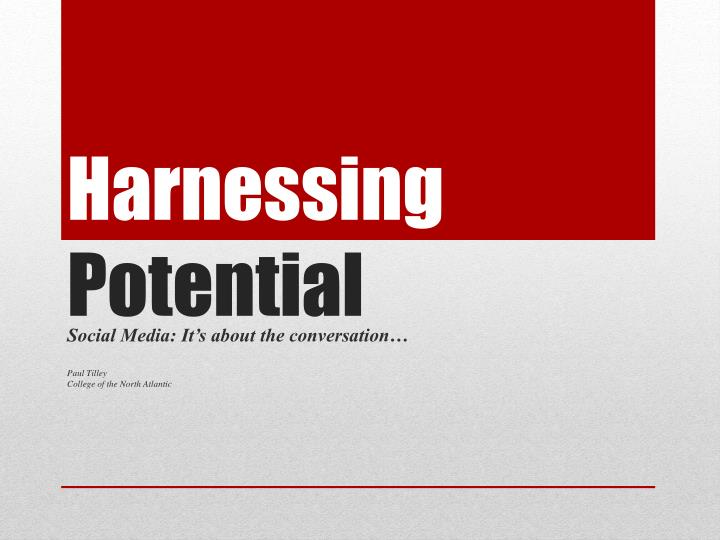 harnessing potential n.