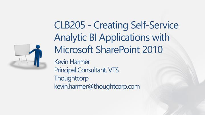 clb205 creating self service analytic bi applications with microsoft sharepoint 2010 n.
