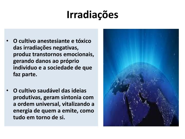 Irradiações