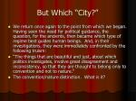 but which city