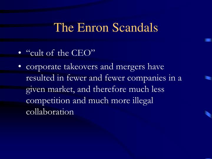 The Enron Scandals