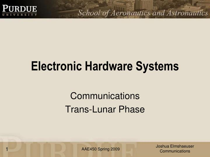 Electronic hardware systems