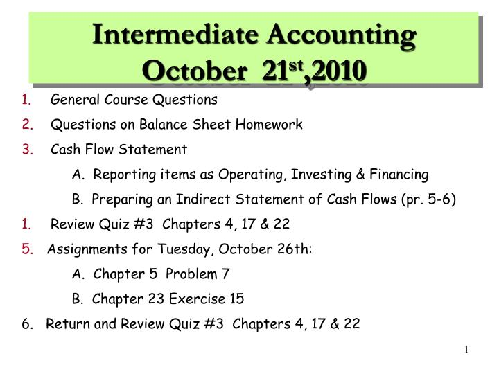 PPT - Intermediate Accounting O ctober 21 st ,2010 PowerPoint
