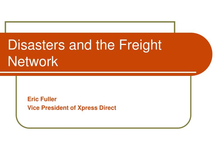 disasters and the freight network n.