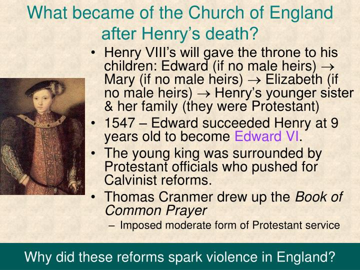 What became of the Church of England after Henry's death?