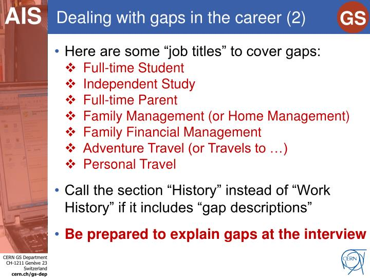 Dealing with gaps in the career (2)