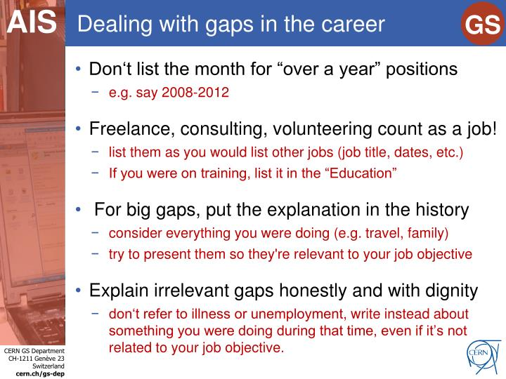 Dealing with gaps in the career