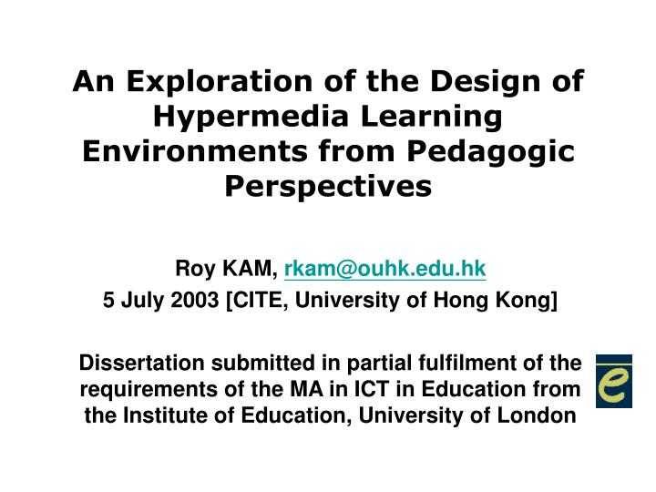an exploration of the design of hypermedia learning environments from pedagogic perspectives n.