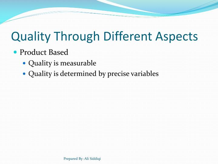 Quality Through Different Aspects
